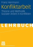 Konfliktarbeit (eBook, PDF)