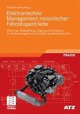 Elektronisches Management motorischer Fahrzeugantriebe (eBook, PDF)