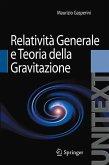 Relatività Generale e Teoria della Gravitazione (eBook, PDF)