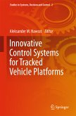 Innovative Control Systems for Tracked Vehicle Platforms (eBook, PDF)