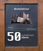 50 Schlüsselideen Architektur (eBook, PDF)