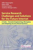 Service Research Challenges and Solutions for the Future Internet (eBook, PDF)