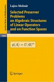 Selected Preserver Problems on Algebraic Structures of Linear Operators and on Function Spaces (eBook, PDF)