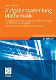 Aufgabensammlung Mathematik. Band 1: Analysis einer Variablen, Lineare Algebra (eBook, PDF)