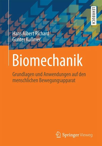 Biomechanik (eBook, PDF) von Hans Albert Richard; Gunter Kullmer ...