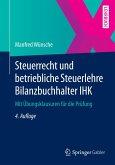 Steuerrecht und betriebliche Steuerlehre Bilanzbuchhalter IHK (eBook, PDF)