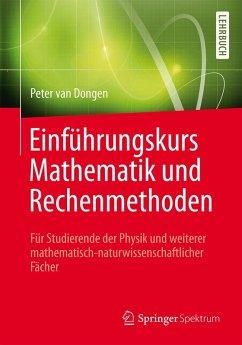 Einführungskurs Mathematik und Rechenmethoden (eBook, PDF) - Dongen, Peter van