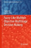 Fuzzy-Like Multiple Objective Multistage Decision Making (eBook, PDF)