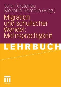 Migration und schulischer Wandel: Mehrsprachigkeit (eBook, PDF)