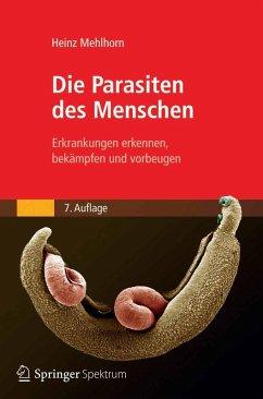 Die Parasiten des Menschen (eBook, PDF) - Mehlhorn, Heinz