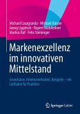 Markenexzellenz im innovativen Mittelstand (eBook, PDF)