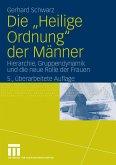 """Die """"Heilige Ordnung"""" der Männer (eBook, PDF)"""