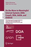 On the Move to Meaningful Internet Systems 2006: CoopIS, DOA, GADA, and ODBASE (eBook, PDF)