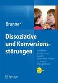 Dissoziative und Konversionsstörungen (eBook, PDF)