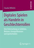 Digitales Spielen als Handeln in Geschlechterrollen (eBook, PDF)