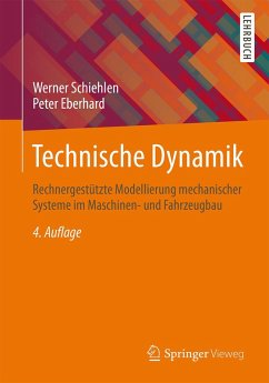 Technische Dynamik (eBook, PDF) - Schiehlen, Werner; Eberhard, Peter