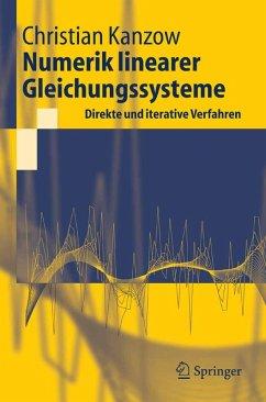Numerik linearer Gleichungssysteme: Direkte und iterative Verfahren (eBook, PDF) - Kanzow, Christian