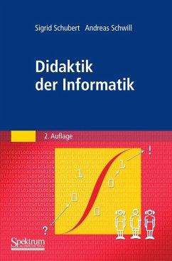 Didaktik der Informatik (eBook, PDF) - Schubert, Sigrid; Schwill, Andreas
