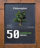 50 Schlüsselideen Philosophie (eBook, PDF)
