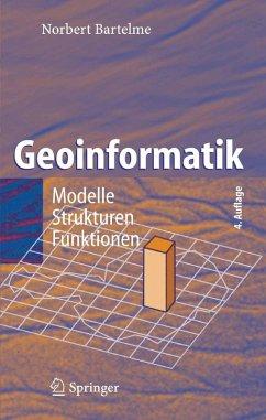 Geoinformatik (eBook, PDF) - Bartelme, Norbert