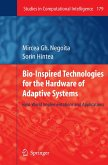 Bio-Inspired Technologies for the Hardware of Adaptive Systems (eBook, PDF)