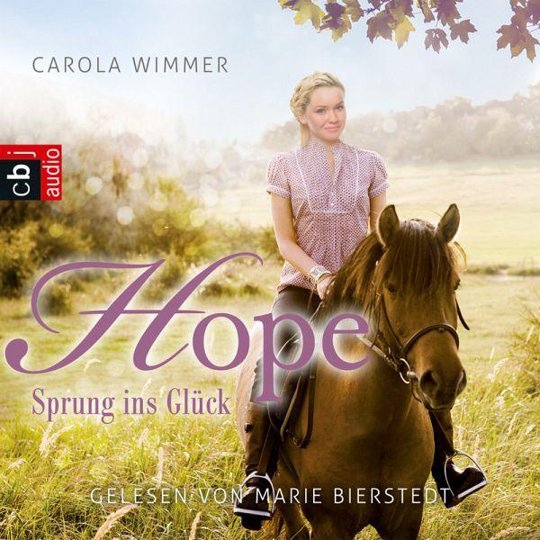 Sprung Ins Glück / Hope Bd.1 (MP3-Download) Von Carola