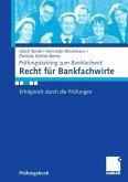 Recht für Bankfachwirte (eBook, PDF)