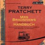 Mrs Bradshaws höchst nützliches Handbuch für alle Strecken der Hygienischen Eisenbahn Ankh-Morpork und Sto-Ebene (MP3-Download)