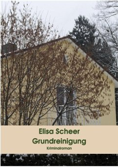 Grundreinigung (eBook, ePUB) - Scheer, Elisa