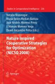 Nature Inspired Cooperative Strategies for Optimization (NICSO 2008) (eBook, PDF)