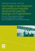 Psychologie in der Deutschen Demokratischen Republik: Wissenschaft zwischen Ideologie und Pragmatismus (eBook, PDF)