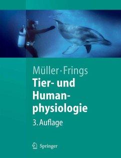 Tier- und Humanphysiologie (eBook, PDF) - Müller, Werner A.; Frings, Stephan