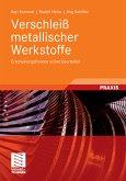 Verschleiß metallischer Werkstoffe (eBook, PDF)