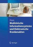 Medizinische Informationssysteme und Elektronische Krankenakten (eBook, PDF)