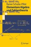 Elementare Algebra und Zahlentheorie (eBook, PDF)