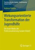 Wirkungsorientierte Transformation der Jugendhilfe (eBook, PDF)