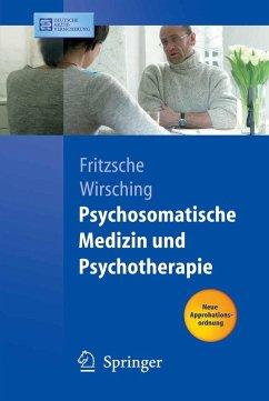 Psychosomatische Medizin und Psychotherapie (eBook, PDF)