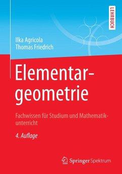 Elementargeometrie (eBook, PDF) - Agricola, Ilka; Friedrich, Thomas