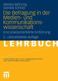 Die Befragung in der Medien- und Kommunikationswissenschaft (eBook, PDF)