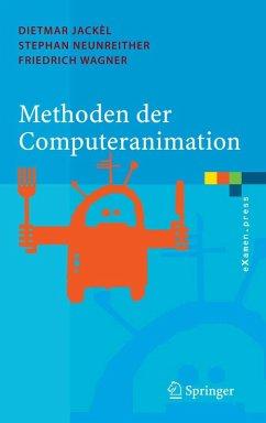 Methoden der Computeranimation (eBook, PDF) - Jackèl, Dietmar; Neunreither, Stephan; Wagner, Friedrich