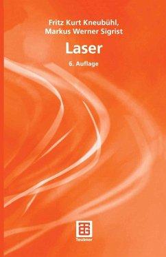Laser (eBook, PDF) - Kneubühl, Fritz Kurt; Sigrist, Markus Werner