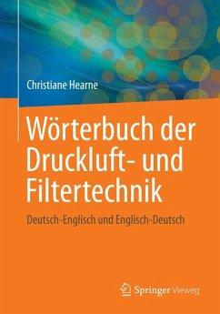 Wörterbuch der Druckluft- und Filtertechnik (eBook, PDF) - Hearne, Christiane