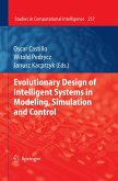 Evolutionary Design of Intelligent Systems in Modeling, Simulation and Control (eBook, PDF)