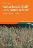 Kulturlandschaft und Naturschutz (eBook, PDF)