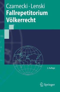 Fallrepetitorium Völkerrecht (eBook, PDF) - Czarnecki, Ralph; Lenski, Edgar