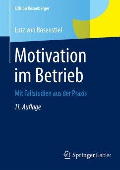 Motivation im Betrieb (eBook, PDF) - von Rosenstiel, Lutz