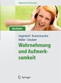 Allgemeine Psychologie für Bachelor: Wahrnehmung und Aufmerksamkeit. (Lehrbuch mit Online-Materialien) (eBook, PDF)