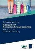 Praxiswissen Kundenbindungsprogramme (eBook, PDF)
