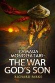 Yamada Monogatari: The War God's Son (Yamada Monogatori, #3) (eBook, ePUB)