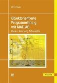 Objektorientierte Programmierung mit MATLAB (eBook, PDF)